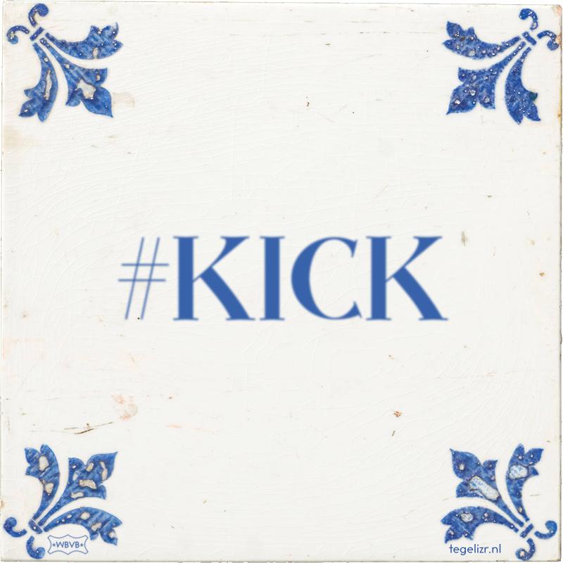 #KICK - Online tegeltjes bakken